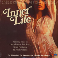 Inner Life - The Stars Of Salsoul Larry Levan, Shep Pettibone, John Morales & Tee Scott Remixes