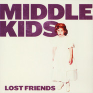 Middle Kids - Lost Friends Black Vinyl Edition