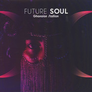 Ghanaian Stallion - Future Soul Clear Vinyl Edition