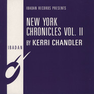 Kerri Chandler - New York Chronicles Volume II