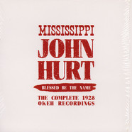 Mississippi John Hurt - Blessed Be The Name – The Complete 1928 Okeh Recordings