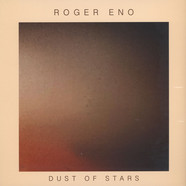 Roger Eno - Dust Of Stars Clear Vinyl Edition