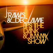 J. Rawls & Declaime - It's The Dank & Jammy Show
