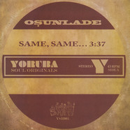 Osunlade - Same, Same… / Music Had Appeal