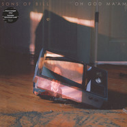 Sons Of Bill - Oh God Ma'am (Heavyweight LP+MP3)