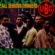 UBC, The - 2 All Serious Thinkers