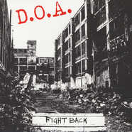 D.O.A. - Fight Back Black Vinyl Edition