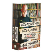 David Cavanagh - Good Riddance- How 35 years of John Peel helped shape modern Britain