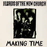 Lords Of The New Church - Making Time