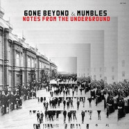 Gone Beyond & Mumbles - Notes From The Underground