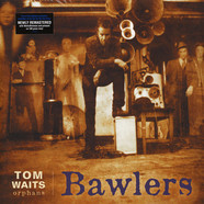 Tom Waits - Bawlers