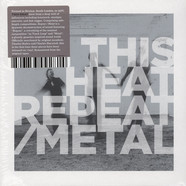 This Heat - Repeat / Metal