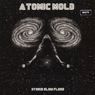 Atomic Mold - Hybrid Slow Flood Colored Vinyl Edition
