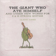 Glenn Jones - The Giant Who Ate Himself …