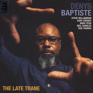 Denys Baptiste - The Late Trane