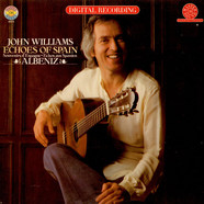 John Williams - Echoes Of Spain - Albeniz
