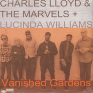 Charles Lloyd & The Marvels - Vanished Gardens Feat. Lucinda Williams