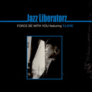 Jazz Liberatorz - Force Be With You