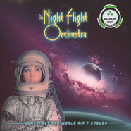 Night Flight Orchestra, The - Sometimes The World Ain't Enough Black Vinyl Edition