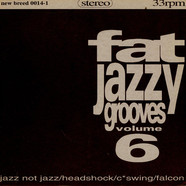 V.A. - Fat Jazzy Grooves Vol. 6