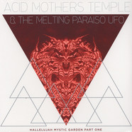 Acid Mothers Temple & The Melting Paraiso UFO - Hallelujah Mystic Garden Part 1