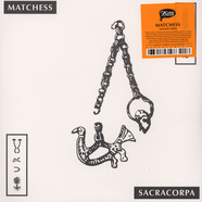 Matchess - Sacracorpa Colored Vinyl Edition