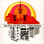 T-INA Darling - The Fine Art Of Living