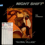 Night Shift With Al Weissman - Global Village
