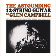 Glen Campbell - The Astounding 12-String Guitar Of Glen Campbell Clear Vinly Edition
