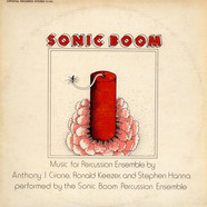Sonic Boom - Music For Percussion Ensemble By Anthony J. Cirone, Ronald Keezer And Stephen Hanna