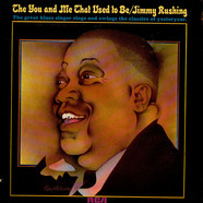 Jimmy Rushing - The You And Me That Used To Be