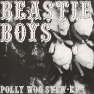 Beastie Boys - Polly Wog Stew Ep