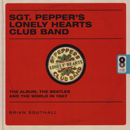 Brian Southall - The Beatles - Sgt Pepper's Lonely Hearts Club Band