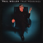 Paul Weller - True Meaning