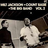 Milt Jackson + Count Basie Big Band - Milt Jackson + Count Basie + The Big Band Vol. 2