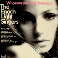 Enoch Light Singers, The - Whoever You Are, I Love You