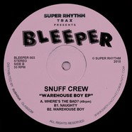 Snuff Crew - Warehouse Boy EP