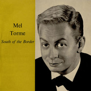 Mel Tormé - South Of The Border
