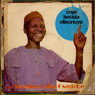 Chief Stephen Osita Osadebe & His Nigeria Sound Makers International - Onye Kwusia Olieonuya