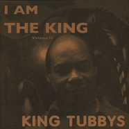 King Tubby - I Am The King Volume 3