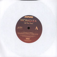 Moniquea - All The Time / His Lady
