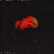 B. Lewis - Strange Things / Instrumental