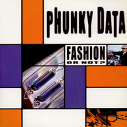 Phunky Data - Fashion Or Not?