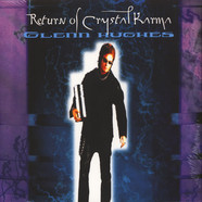 Glenn Hughes - Return Of Crystal Karma