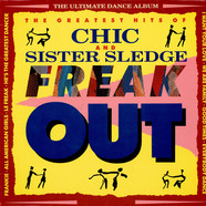 Chic & Sister Sledge - Freak Out