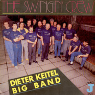 Dieter Keitel Big Band - The Swingin' Crew