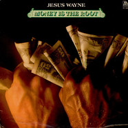 Jesus Wayne - Money Is The Root