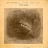Donald Byrd & 125th StreetN.Y.C. - Love Byrd