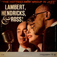 Lambert Hendricks & Ross - The Hottest New Group In Jazz