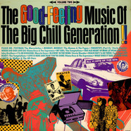 V.A. - Good Feeling Music Of The Big Chill Generation (Volume 2)